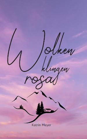 Cover vom Buch Wolken klingen rosa